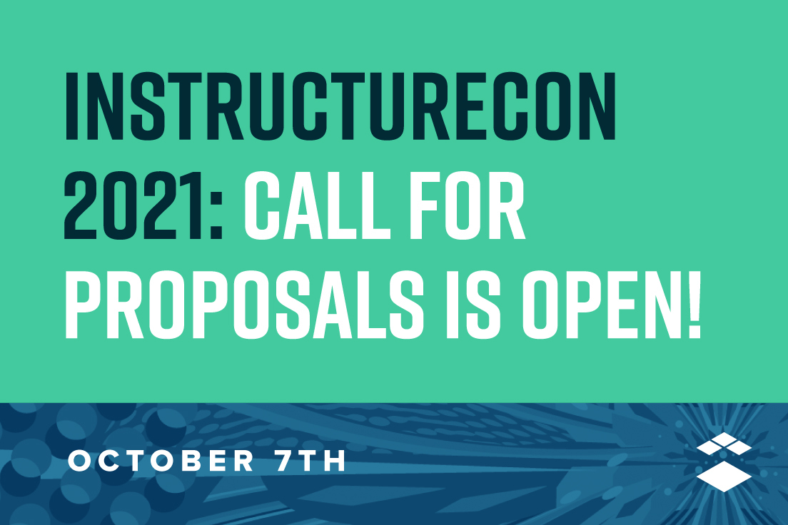 InstructureCon 2021: Call for Proposals
