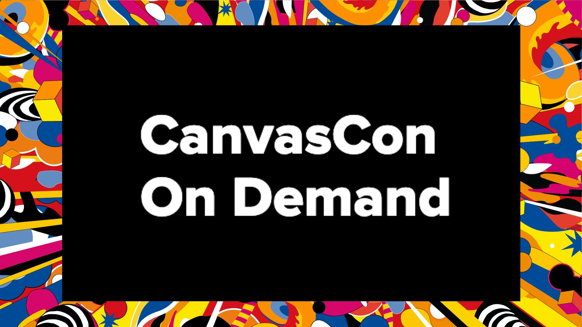 CanvasCon On Demand