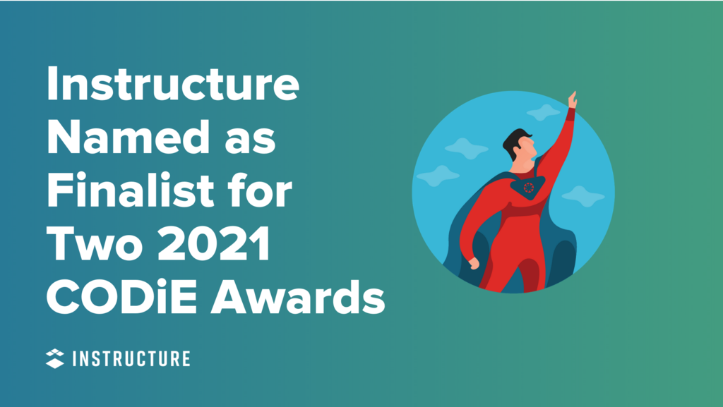 Instructure Named Finalist for Two 2021 CODiE Awards