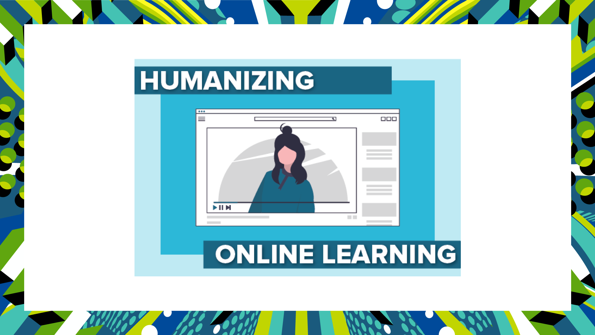 Humanizing Online Courses