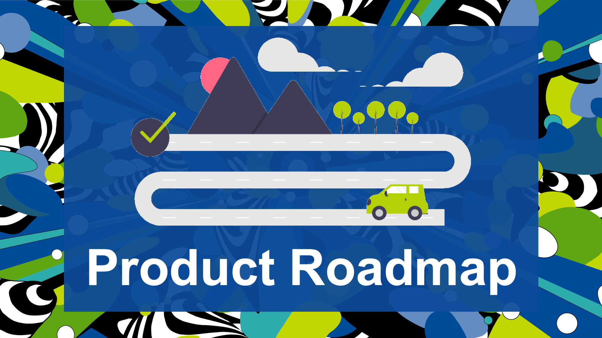 Product Roadmap