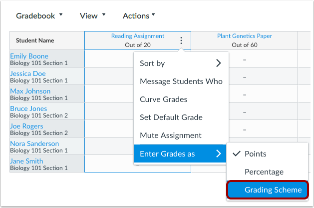 Users can set the way they want to enter grades in the Gradebook