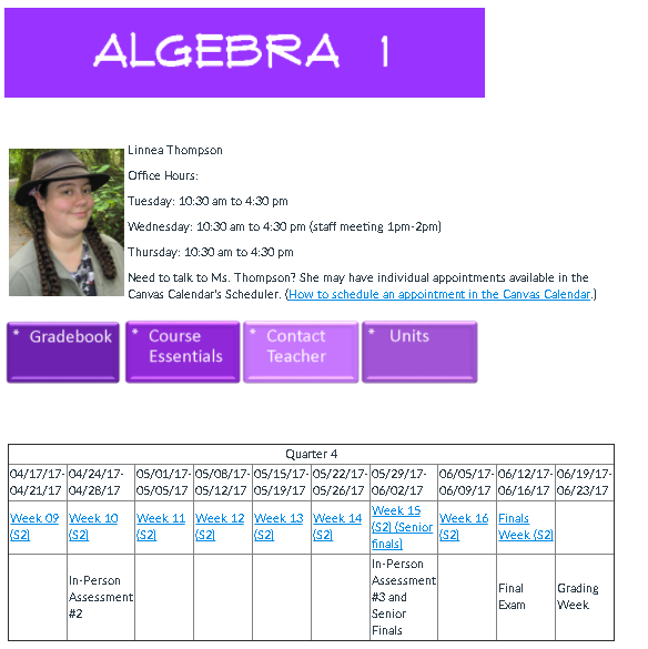 A screenshot of the Page I use for my Algebra 1 Course homepage. It has a table that matches up dates with workweeks and calls out which weeks important tests happen during.