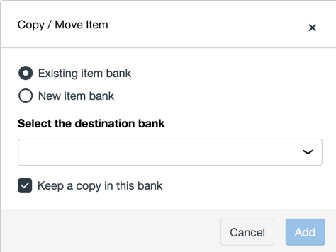 300731_copy-or-move-into-item-bank.png