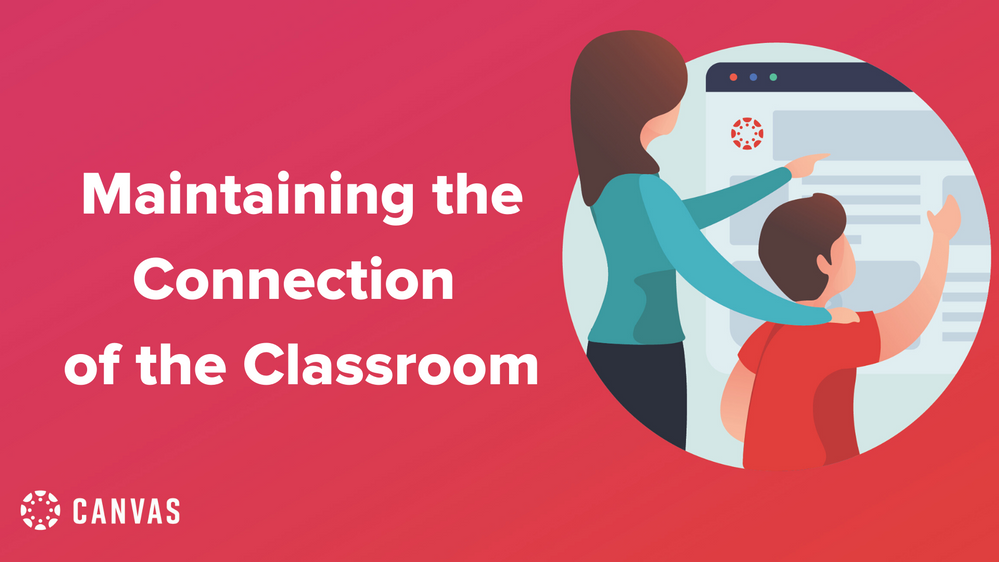 Link to Blog - Maintaining the Connection of the Class Room